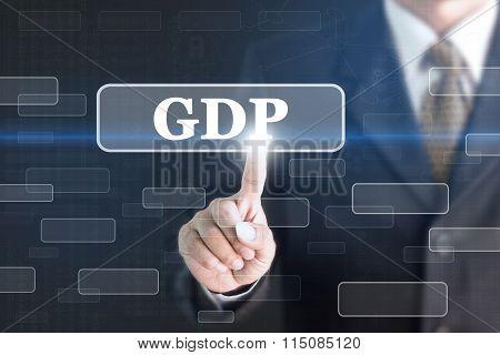 Businessman pressing GDP concept button.