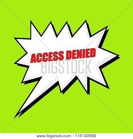 Access Denied Wording Speech Bubble