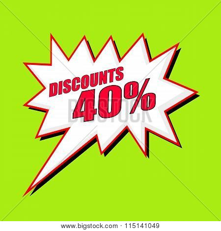 Discounts 40 Percent Wording Speech Bubble