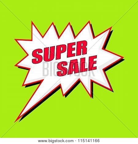 Super Sale Wording Speech Bubble