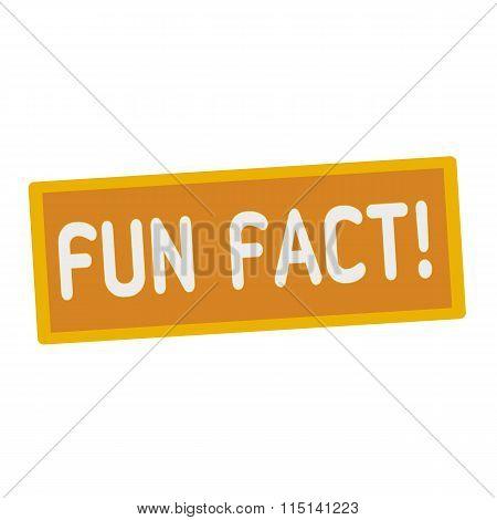 Fun Fact Wording On Rectangular Signs