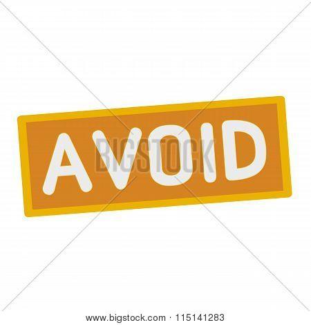 Avoid Wording On Rectangular Signs