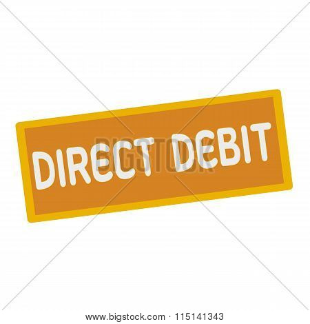 Direct Debit Wording On Rectangular Signs