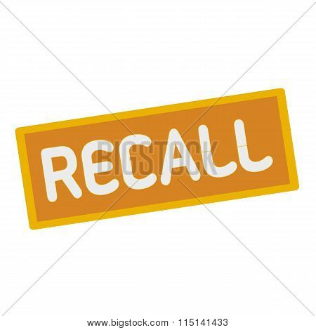 Recall Wording On Rectangular Signs