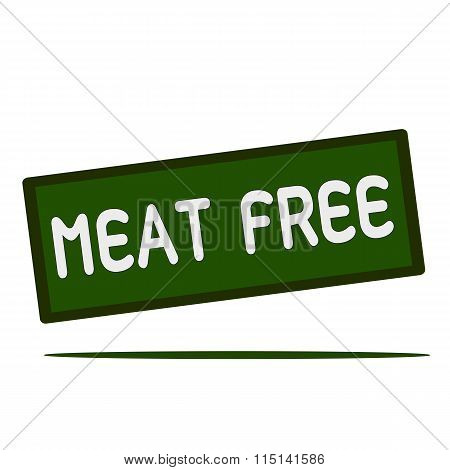 Meat Free Wording On Rectangular Signs