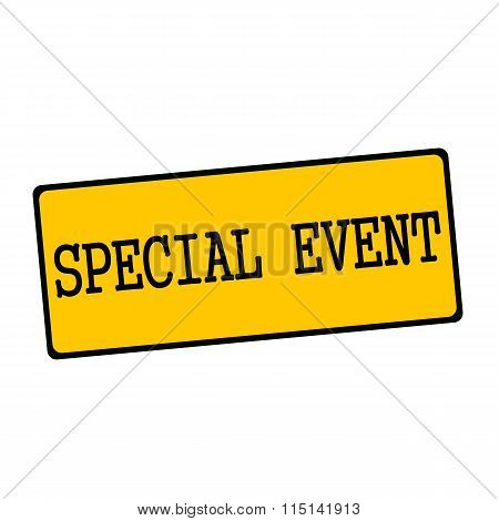Special Event Wording On Rectangular Signs