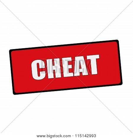 Cheat Wording On Rectangular Signs