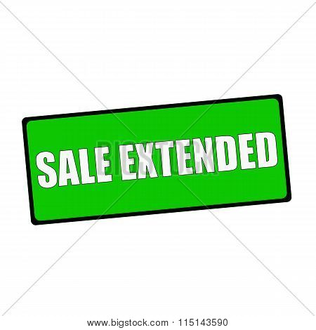 Sale Extended Wording On Rectangular Green Signs