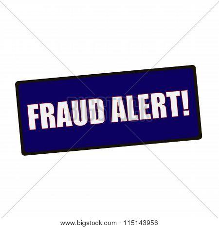 Fraud Alert Wording On Rectangular Green Signs