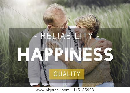 Happiness Reliability Quality Life Living Concept
