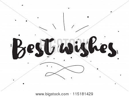 Best Wishes. Greeting Card With Calligraphy. Hand Drawn Design Elements. Black And White.