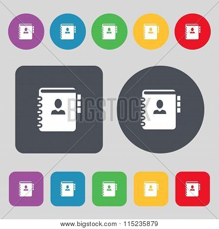 Notebook, Address, Phone Book Icon Sign. A Set Of 12 Colored Buttons. Flat Design.