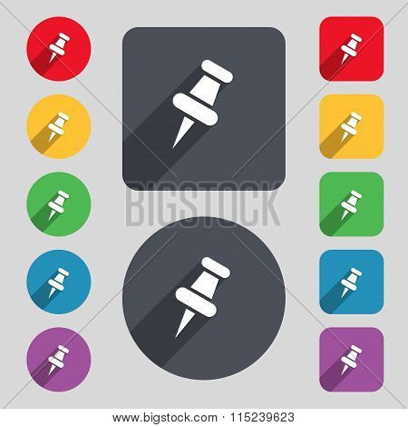 Push Pin Icon Sign. A Set Of 12 Colored Buttons And A Long Shadow. Flat Design.