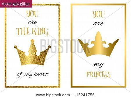 You are my princess. You are the king of my heart.