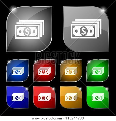Money, Dollar Icon Sign. Set Of Ten Colorful Buttons With Glare.