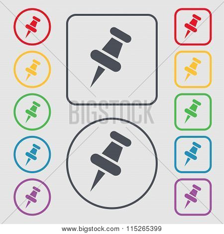 Push Pin Icon Sign. Symbol On The Round And Square Buttons With Frame.