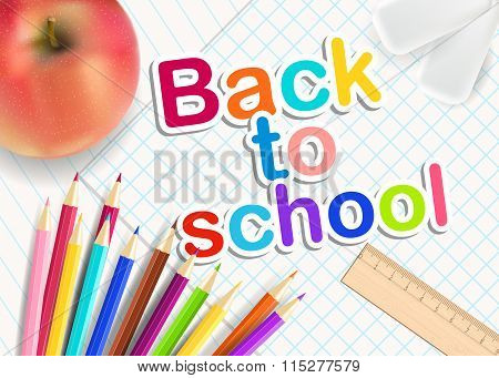 Back To School. Rainbow Pencils, Eraser And Red Apple On A Sheet Of Exercise Books. Vector Education