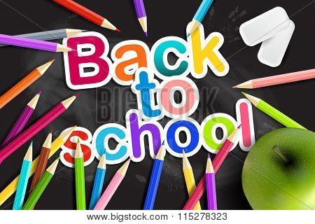 Back  To School. Rainbow  Pencils and Green Apple On A Blackboard. Vector Eps10.