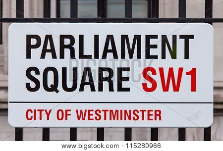 Parliament square road sign in Central London
