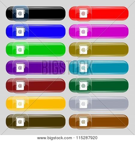 Notebook, Address, Phone Book Icon Sign. Set From Fourteen Multi-colored Glass Buttons With Place