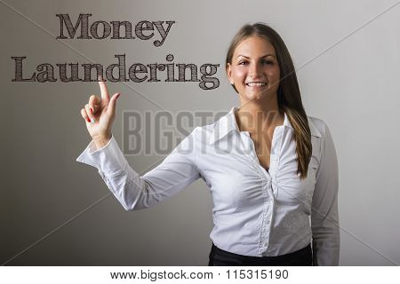 Money Laundering - Beautiful Girl Touching Text On Transparent Surface