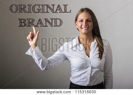 Original Brand - Beautiful Girl Touching Text On Transparent Surface