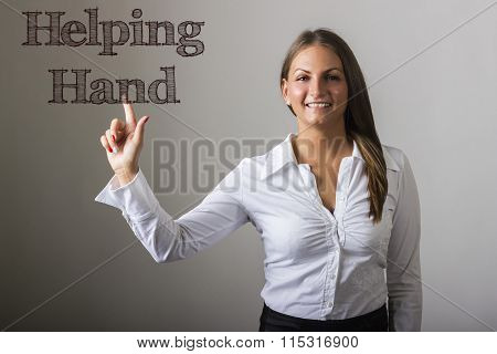 Helping Hand - Beautiful Girl Touching Text On Transparent Surface