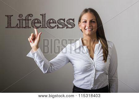Lifeless - Beautiful Girl Touching Text On Transparent Surface
