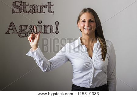 Start Again! - Beautiful Girl Touching Text On Transparent Surface