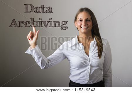 Data Archiving - Beautiful Girl Touching Text On Transparent Surface