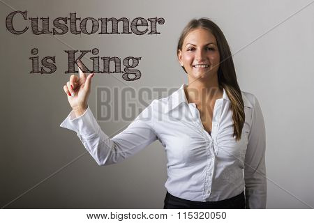 Customer Is King - Beautiful Girl Touching Text On Transparent Surface