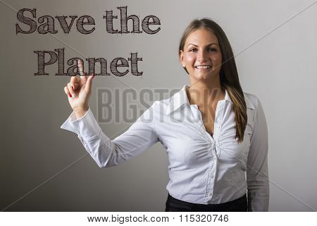 Save The Planet - Beautiful Girl Touching Text On Transparent Surface