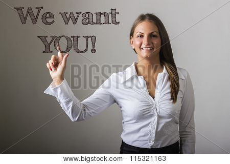 We Want You! - Beautiful Girl Touching Text On Transparent Surface