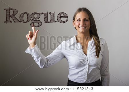 Rogue  - Beautiful Girl Touching Text On Transparent Surface