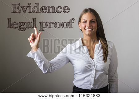 Evidence Legal Proof - Beautiful Girl Touching Text On Transparent Surface