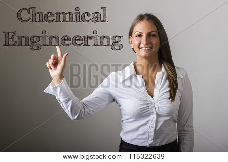 Chemical Engineering - Beautiful Girl Touching Text On Transparent Surface