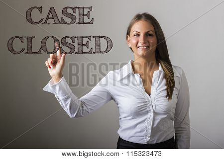 Case Closed - Beautiful Girl Touching Text On Transparent Surface