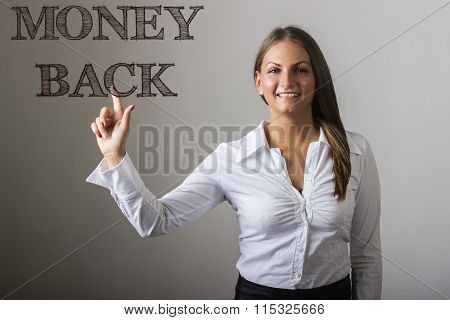 Money Back - Beautiful Girl Touching Text On Transparent Surface