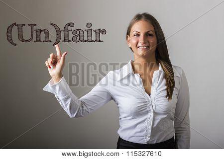 (un)fair - Beautiful Girl Touching Text On Transparent Surface