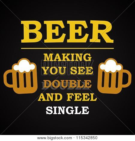 Beer vision - funny inscription template