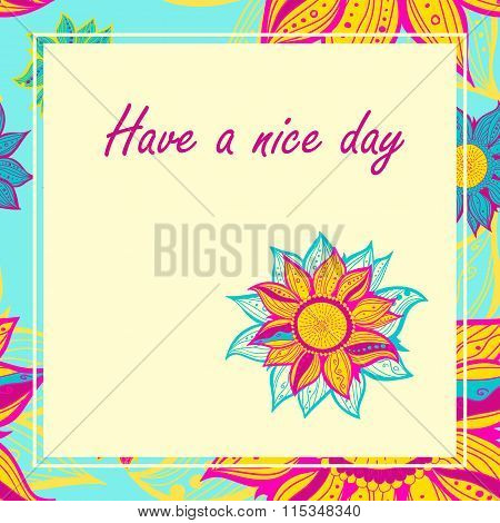 Vector Postcard With Flowers. Have A Nice Day.