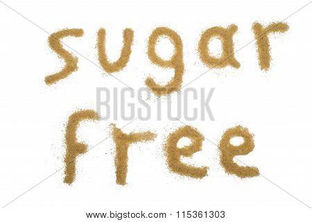 Word Sugar Free Written With Brown Sugar