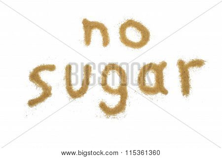 Word No Sugar Written With Brown Sugar