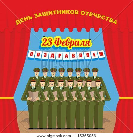 23 February. Day Of Defenders Of Fatherland. Speech Choir Of Soldiers. Russian Military Officers On