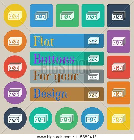 Money, Dollar Icon Sign. Set Of Twenty Colored Flat, Round, Square And Rectangular Buttons.