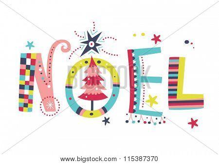Noel creative typography
