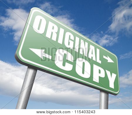 original copycat originality cheap and bad copy or unique top quality product guaranteed road sign