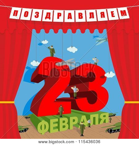 23 February. Congratulation Card. Day Of Defenders Of Fatherland. Theatrical Scene And Red Curtain.