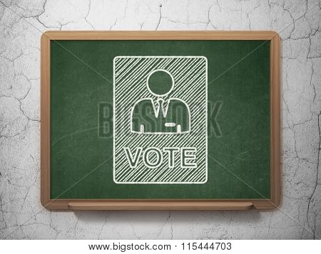Politics concept: Ballot on chalkboard background