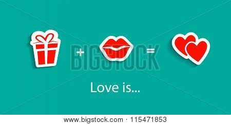Love is. Love formula of symbolic signs. Hearts. Lips Kiss. Gift box, present.
